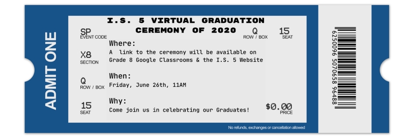 IS 5 2020 Grad Ticket